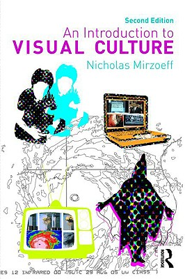 An Introduction to Visual Culture By Mirzoeff, Nichol